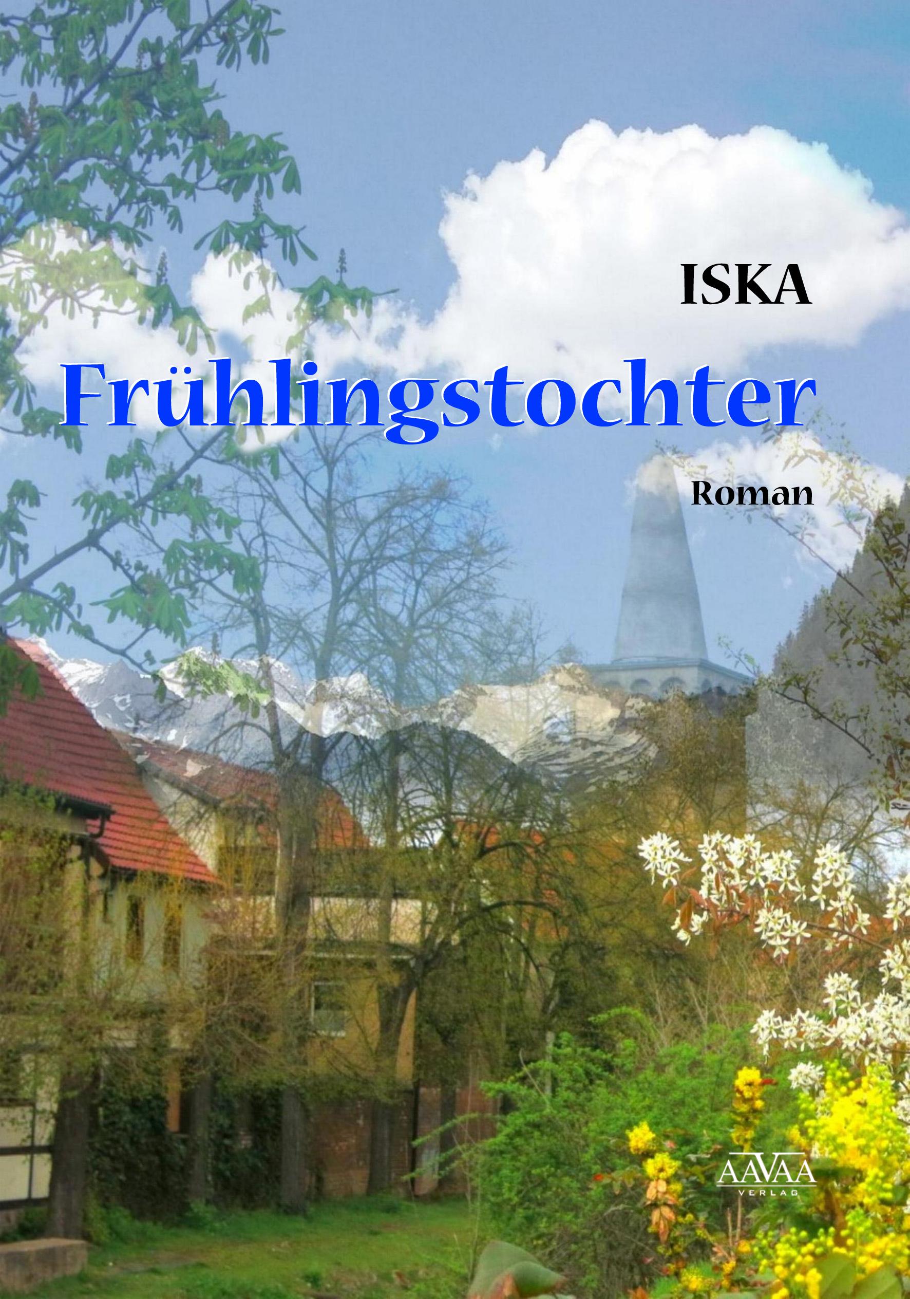 Frühlingstochter, Iska
