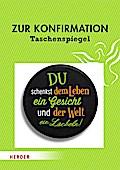 Zur Konfirmation - Taschenspiegel; Deutsch; Spiegelrückseite farbig bedruckt