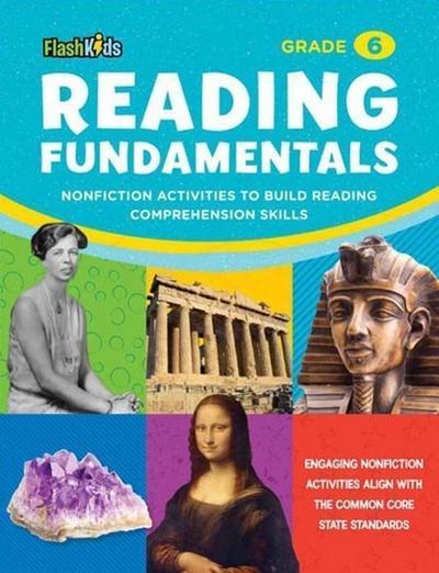 Reading Fundamentals: Grade 6: Nonfiction Activities to Build Reading Comprehension Skills