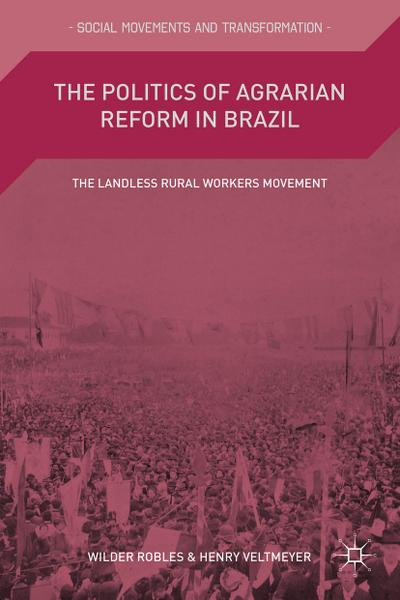 The Politics of Agrarian Reform in Brazil