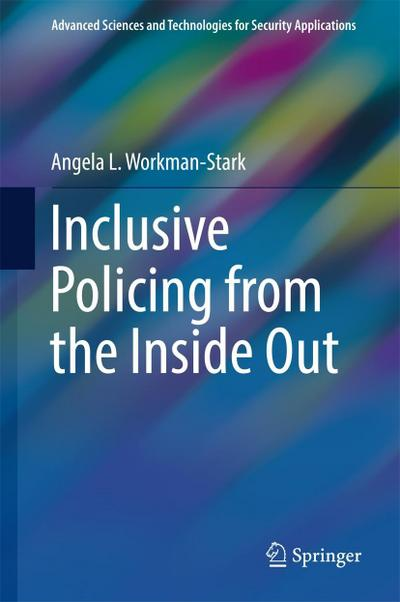 Inclusive Policing from the Inside Out