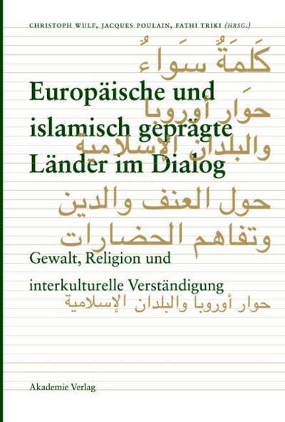 Europäische und islamisch geprägte Länder im Dialog