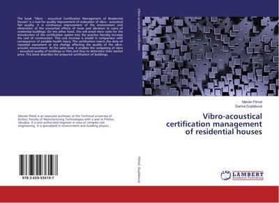 Vibro-acoustical certification management of residential houses