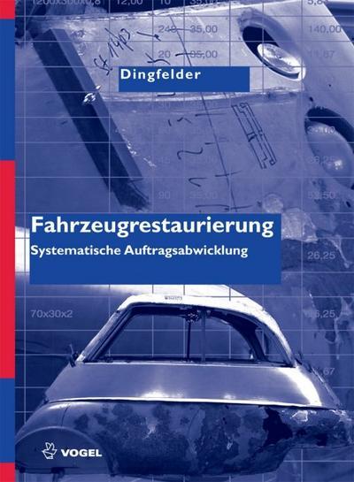 Fahrzeugrestaurierung: Systematische Auftragsabwicklung