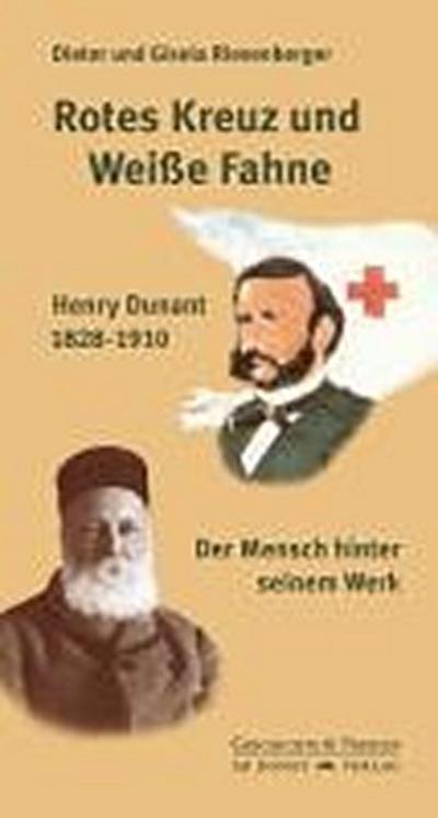 Rotes Kreuz und weiße Fahne - Dieter Riesenberger