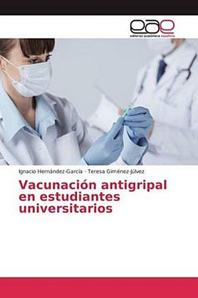 Vacunación antigripal en estudiantes universitarios