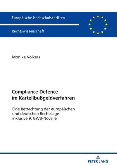 Compliance Defence im Kartellbußgeldverfahren