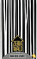 Zebrawald; Übers. v. Ernst, Alexandra; Deutsch