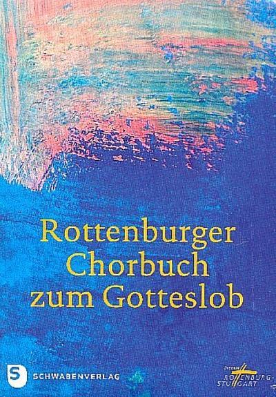 Rottenburger Chorbuch zum Gotteslob