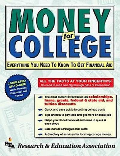 Money for College: Everything You Need to Know to Get Financial Aid