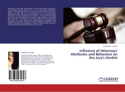 Influence of Attorneys' Attributes and Behaviors on the Jury's Verdict