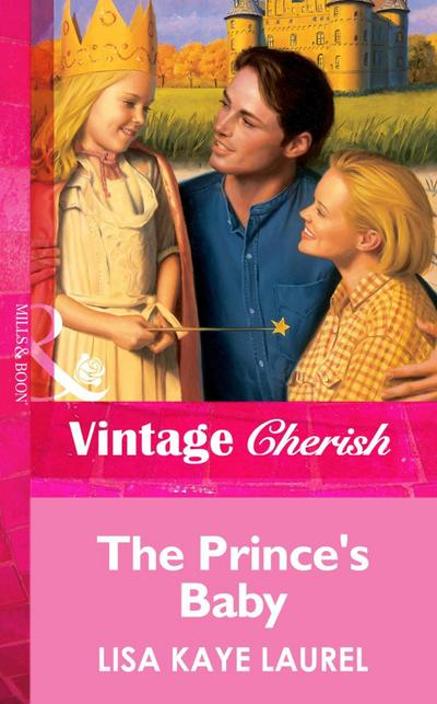 The Prince's Baby (Mills & Boon Vintage Cherish)