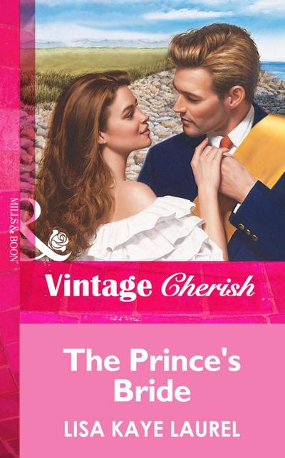 The Prince's Bride (Mills & Boon Vintage Cherish)