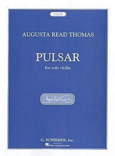 Pulsar: For Solo Violin