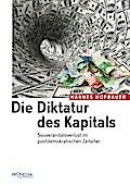 Die Diktatur des Kapitals