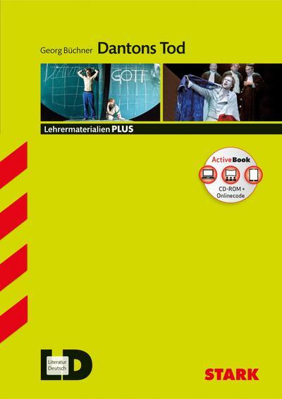 Lehrermaterialien PLUS - Georg Büchner: Dantons Tod + ActiveBook