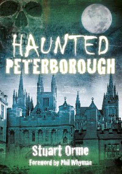 Haunted Peterborough