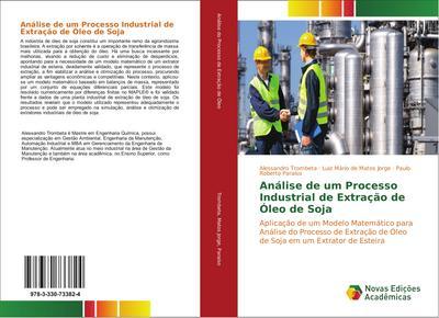 Análise de um Processo Industrial de Extração de Óleo de Soja
