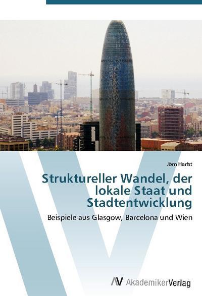Struktureller Wandel, der lokale Staat und Stadtentwicklung
