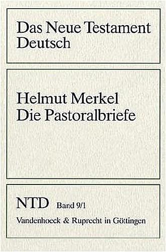 Die Pastoralbriefe Helmut Merkel