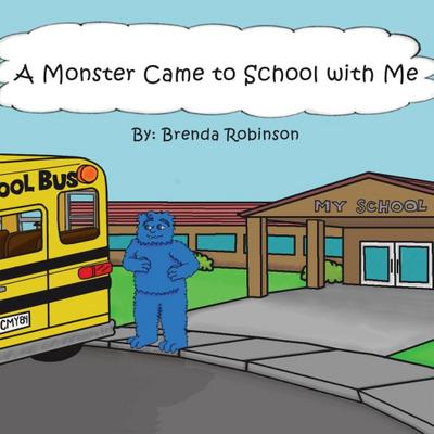 A Monster Came to School with Me