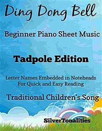 Ding Dong Bell Beginner Piano Sheet Music Tadpole Edition