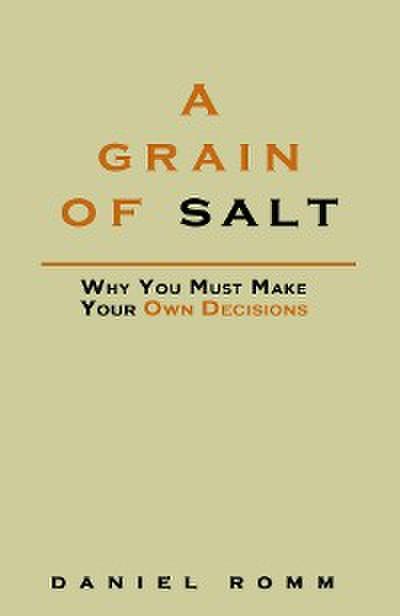 A Grain of Salt