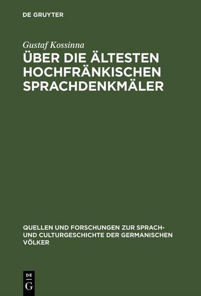 Über die ältesten hochfränkischen Sprachdenkmäler
