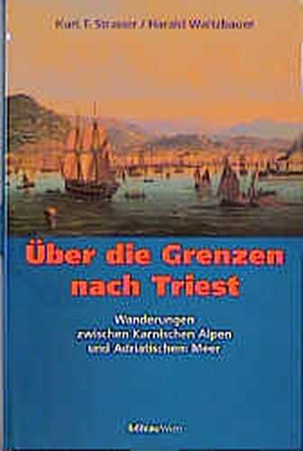 NEU Über die Grenzen nach Triest Harald Waitzbauer 990109
