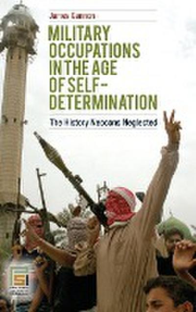 Military Occupations in the Age of Self-Determination