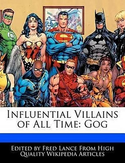 Influential Villains of All Time: Gog