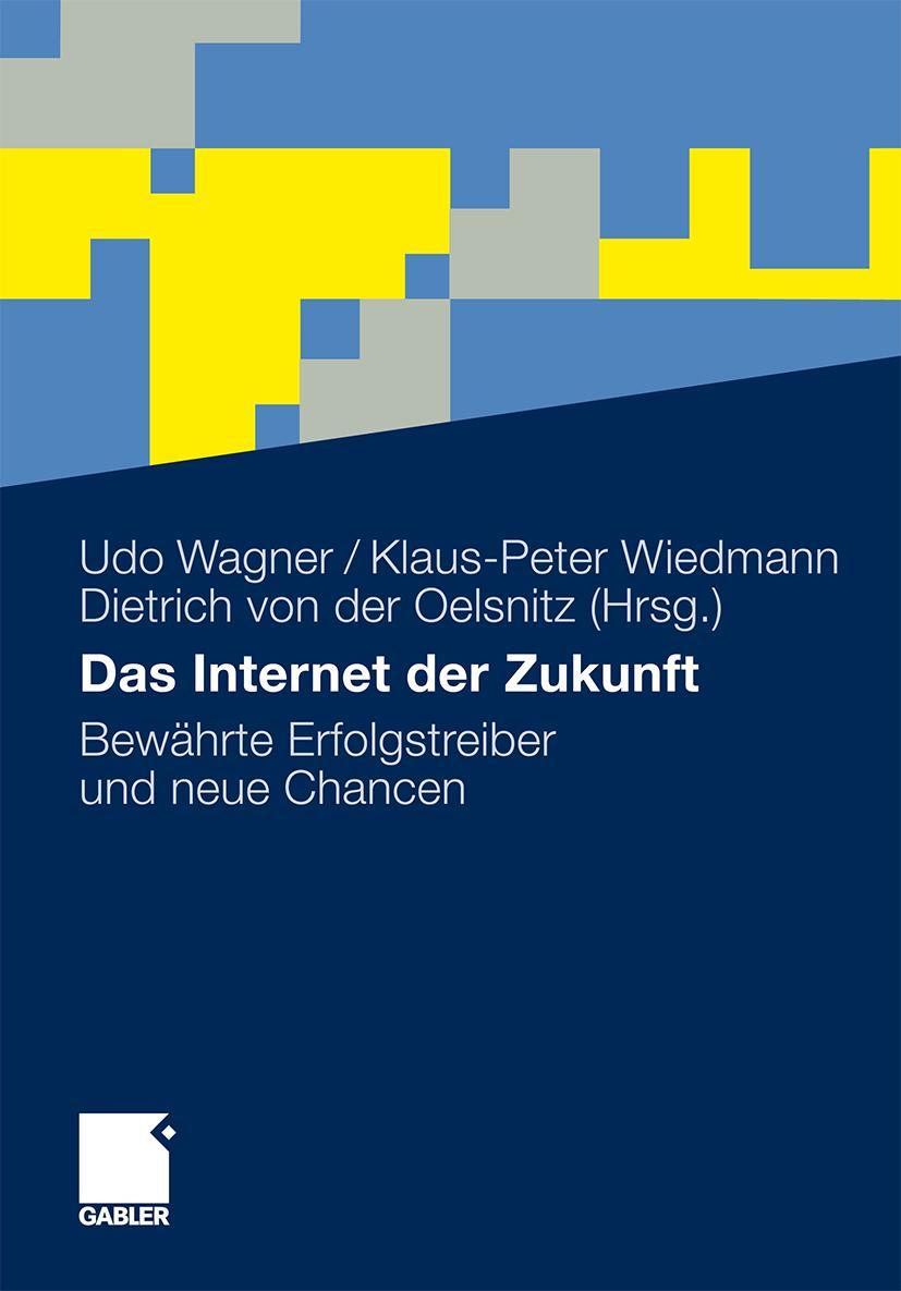Das Internet der Zukunft ~ Udo Wagner ~  9783834929280