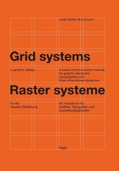 Rastersysteme für die visuelle Gestaltung. Grid systems in graphic designs
