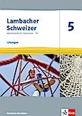 Lambacher Schweizer Mathematik 5 - G9. Ausgabe Nordrhein-Westfalen ab 2019. Lösungen Klasse 5