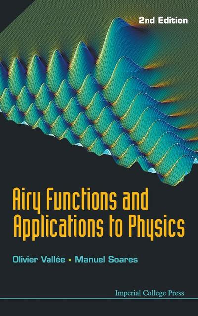 Airy Functions And Applications To Physics (2nd Edition)