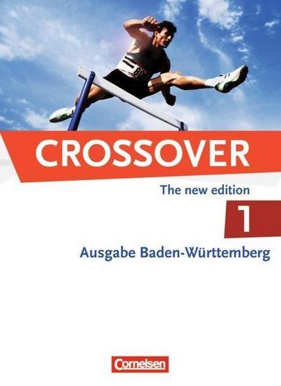 Crossover 1: 11. Schuljahr. Baden-Württemberg