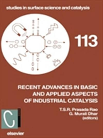 Recent Advances in Basic and Applied Aspects of Industrial Catalysis