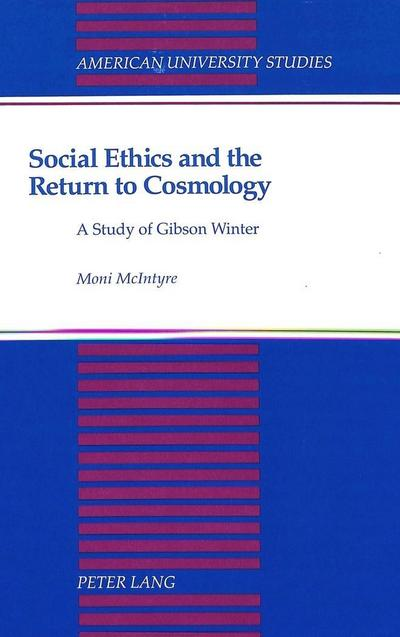 Social Ethics and the Return to Cosmology