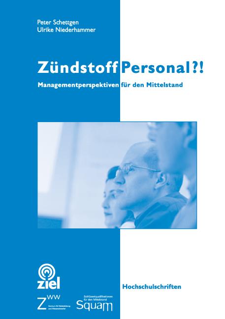 Zündstoff Personal?! ~ Peter Schettgen ~  9783937210421