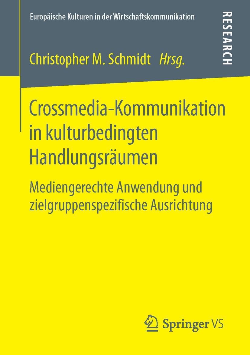 Crossmedia-Kommunikation in kulturbedingten Handlungsräumen  ... 9783658110758