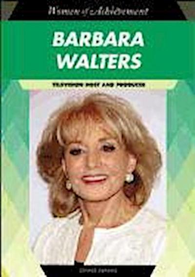 Barbara Walters: Television Host and Producer