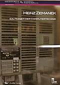 Heinz Zemanek - Pionier der Computertechnik/DVD