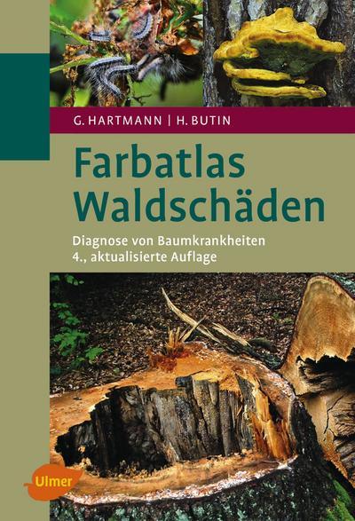 Farbatlas Waldschäden