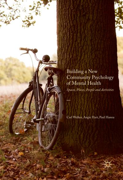 Building a New Community Psychology of Mental Health