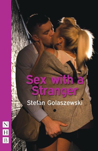 Sex with a Stranger (NHB Modern Plays)