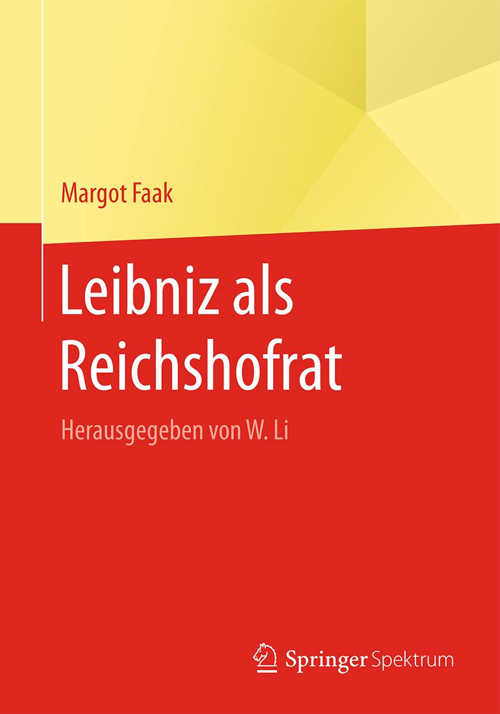 Leibniz als Reichshofrat - Margot Faak -  9783662483893