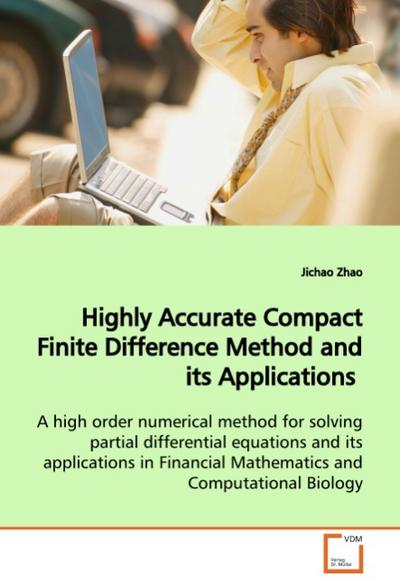 Highly Accurate Compact Finite Difference Method andits Applications