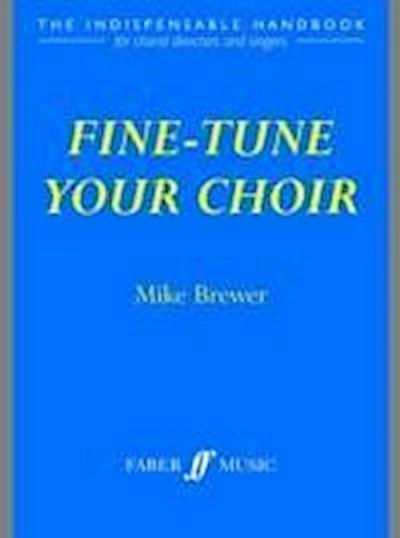 Fine-tune Your Choir