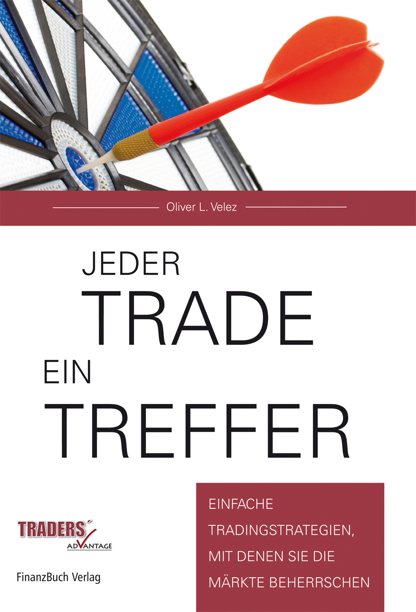 Jeder Trade ein Treffer! Oliver L. Velez