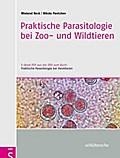 Praktische Parasitologie bei Zoo- und Wildtieren